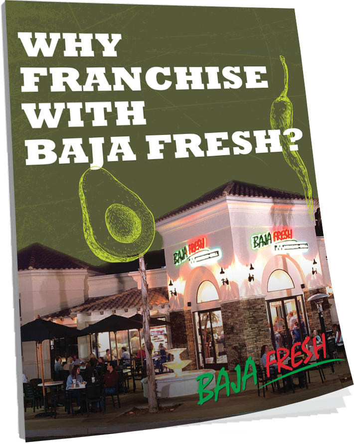 Why Franchise with Baja Fresh?