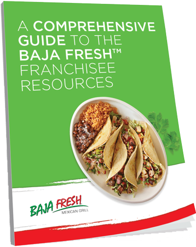 A Comprehensive Guide to the Baja Fresh Franchisee Resources